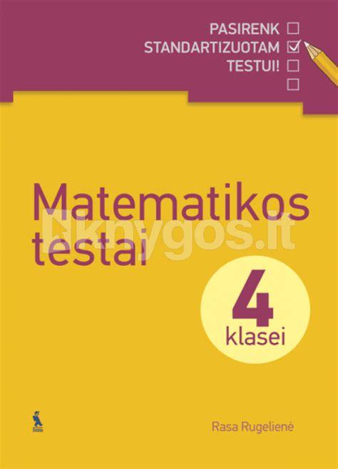 Matematikos testai 4 klasei (2014), Rasa Rugelienė: Knyga ...