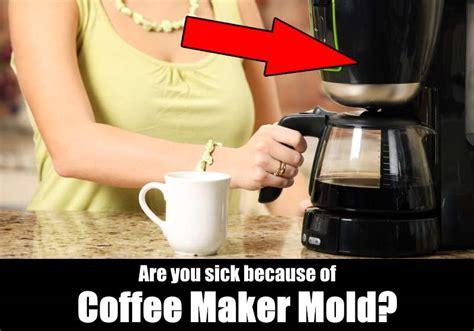 coffee maker mold  making  sick kitchensanity