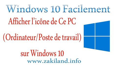 icone bureau windows 8 windows 10 facilement tuto afficher l 39 icône ce pc