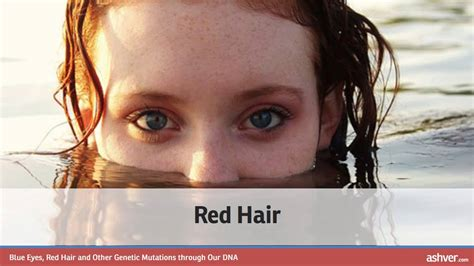 Blue Eyes, Red Hair and Other Genetic Mutations through
