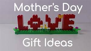 LEGO Mothers Day Ideas - Mothers Day Gifts for Kids - YouTube