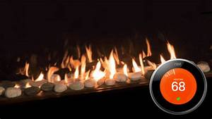 How To Connect A Nest Thermostat To A Gas Fireplace