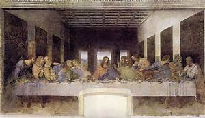 Restoration of the Last Supper 1498 -- Leonardo da Vinci ...
