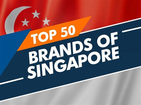List of Top 50 brands of Singapore -BeNextBrand.com