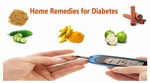 Natural Home remedies for diabetes | How to cure diabetes ...