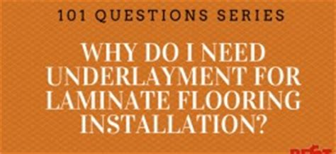 why do you need underlay for laminate flooring can i use a thick or double layer underlayment with laminate