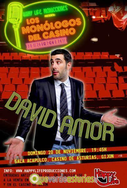 Los Monólogos Del Casino David Amor  Cine Y Teatro En