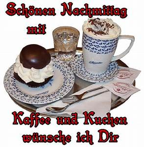 Kaffee Und Kuchen Bilder Kostenlos : sch nen nachmittag mit kaffee und kuchen w nsche ich dir 23270 ~ Cokemachineaccidents.com Haus und Dekorationen