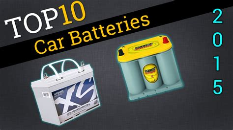 top  car batteries   car battery review youtube