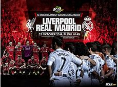 Download Wallpaper Liverpool vs Real Madrid Bolanet
