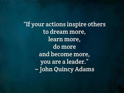 John Quincy Adams Leader Quote