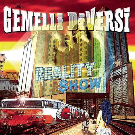 gemelli diversi reality show lyrics and tracklist genius - Reality Show Gemelli Diversi