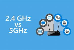 2 4 Ghz Vs 5 Ghz