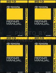 2010 Toyota Matrix Repair Shop Manual 4 Volume Set Shop
