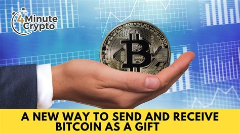 There is no government, company, or bank in charge of bitcoin. A New Way To Send And Receive Bitcoin As a Gift - 4 Minute ...