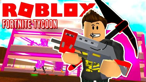 fortnite tycoon  roblox youtube