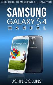 Samsung Galaxy S4 Manual  Your Guide To Mastering The