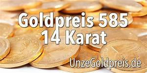Goldpreis Berechnen 585 : unze goldpreis ~ Themetempest.com Abrechnung