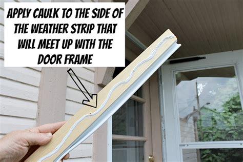 installing weather stripping  exterior doors