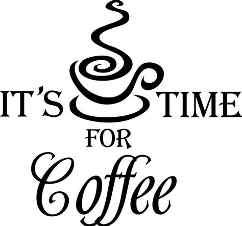 Coffee smells like freshly ground heaven. Coffee time | Coffee stencils, Kitchen vinyl decals