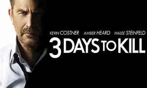 3 DAYS TO KILL Hits Theaters February 21, 2014   Zay Zay. Com