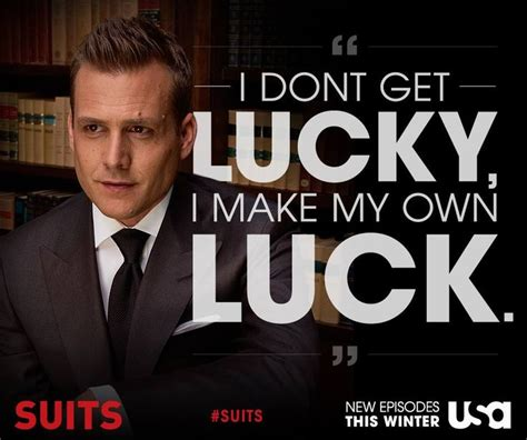 I Don't Get Lucky, I Make My Own Luck  Awesome Quotes