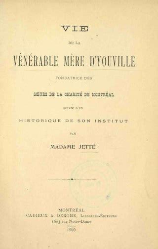 La Vie D Adã Le Complet by Vie De La V 233 N 233 Rable M 232 Re D Youville Complet