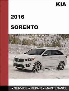 Kia Sorento 2016 Oem Factory Service Repair Workshop