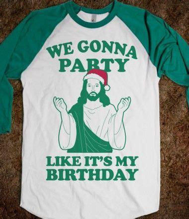 Ya Ll Ready For My Birthday Birthday Meme On Sizzle We Gonna Like It S My Birthday Jesus I M Not Sure
