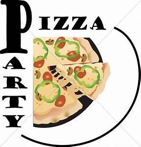Clip Art Pizza Party | www.pixshark.com - Images Galleries ...
