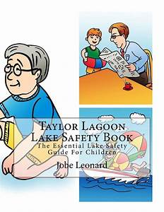 Taylor Lagoon Lake Safety Book  The Essential Lake Safety