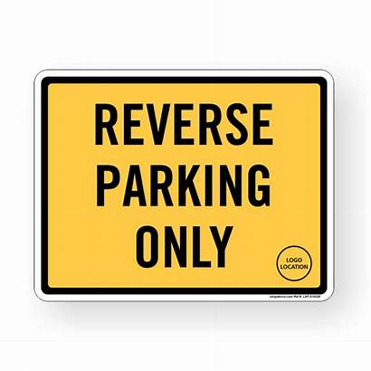 Sign Parking Reverse Signs Signage Decals
