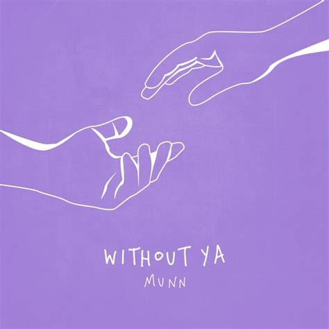 Munn – Without Ya Lyrics | Genius Lyrics