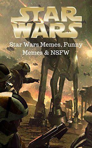 star wars funny star wars memes funny memes nsfw