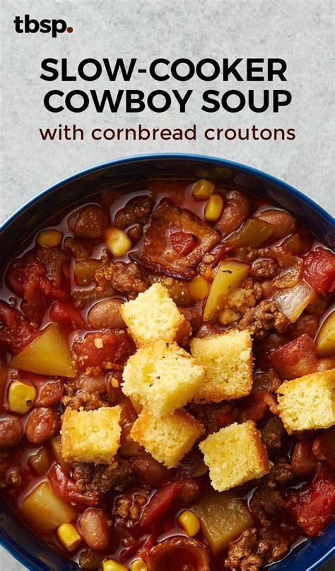 slow cooker cowboy soup  cornbread croutons recipe