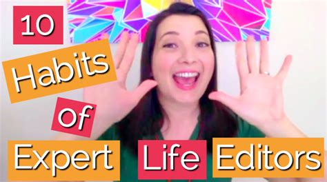 10 Habits Of Expert Life Editors  Sage Grayson Life Editor