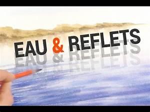 comment peindre l39eau les reflets a l39aquarelle youtube With comment peindre l eau