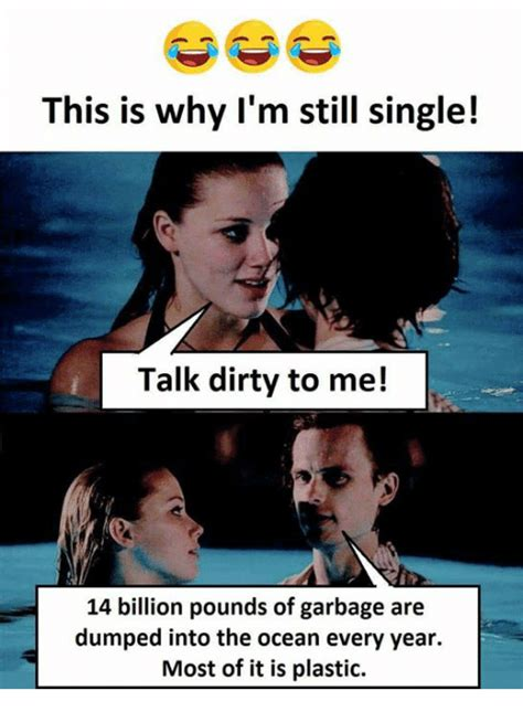 Talk Dirty To Me Meme - talk dirty to me meme 100 images girl tells me to talk dirty to her while we re in bed
