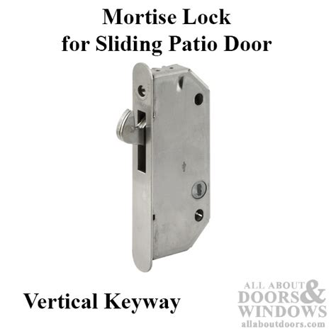 mortise lock sliding patio door vertical key way