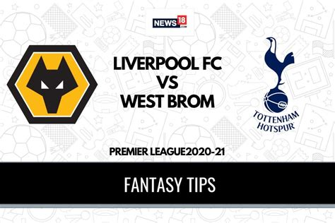 WOL vs TOT Dream11 Team Prediction Premier League 2020-21 ...