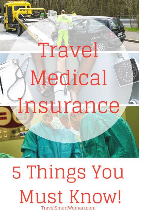 Why do i need a health insurance? Travel Medical Insurance: 5 Things You Must Know | Medical travel insurance, Travel insurance ...