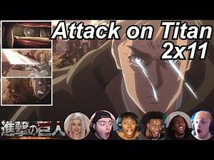 Attack on Titan 2x11 Reactions | Great Anime Reactors!!! | 【進撃の巨人】【海外の反応】