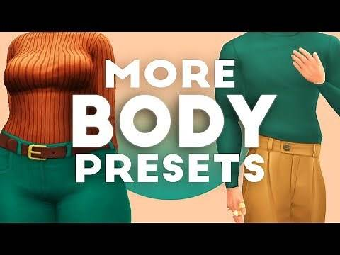 MORE BODY PRESETS YOU NEED IN GAME 😍    THE SIMS 4