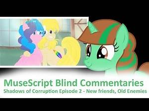 MuseScript Blind Commentaries: Shadows of Corruption Episode 2