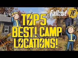FALLOUT 76 *PART 7 | TOP 5! BEST CAMP LOCATIONS! | BEST CAMP SPOTS! | PREBUILT FARM LOCATION!