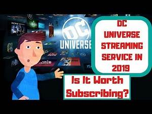DC Universe Streaming Service   Is It Worth Subscribing in 2019?