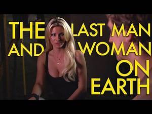 The Last Man And Woman On Earth | Featuring April Rose