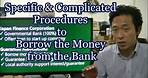 #038 Specific & Complicated procedure to Borrow money from the Bank - Starting Business in Japan