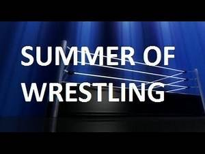 Top 25 Matches of the Summer of Wrestling 2015