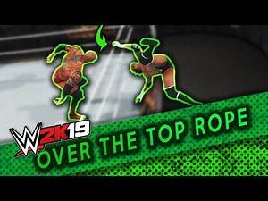 How to throw over the top rope wwe 2k19